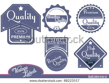 Blue quality labels.Vector illustration. - stock vector