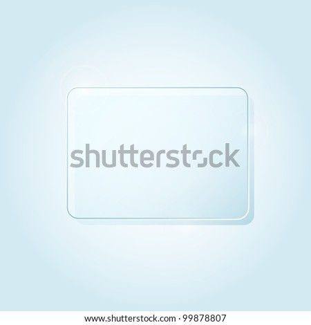 Blue Rectangle Piece of Glass Framework for Advertising with Place for Text. Abstract background. Vector illustration. - stock vector