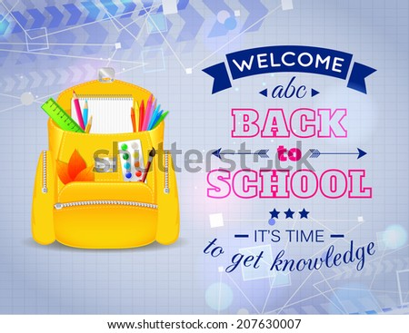 Blue shining back to school background with realistic yellow school bag and school supplies. Vector illustration. - stock vector