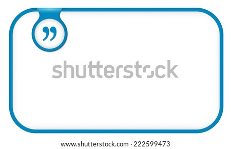 blue text frame for any text with quotation mark - stock vector