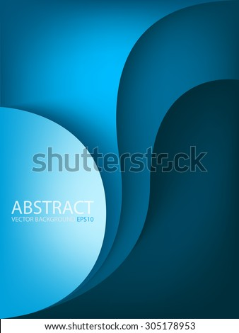 Blue vector background with circle and curve line element overlap layer paper for text and message artwork design - stock vector