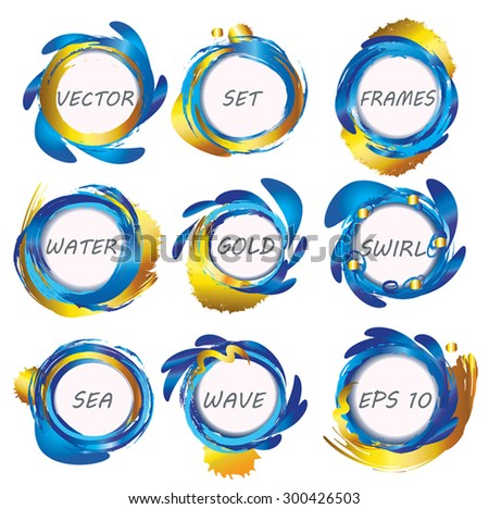 Blue water and gold circle frames vector set. Sun and Sea visual concept. Collection of design elements.  Abstract vector background. Artistic brush strokes and paint splashes with round text place.  - stock vector