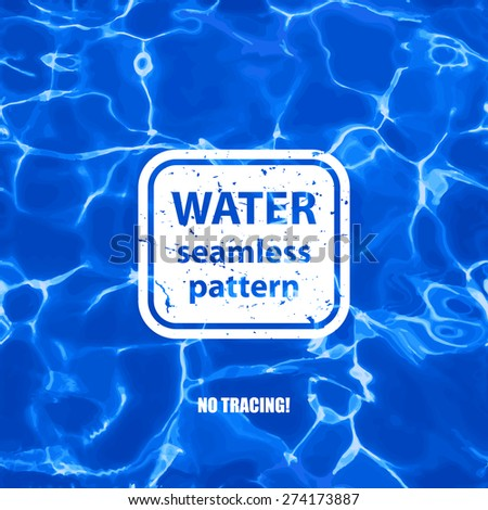 Blue water seamless pattern background.  Vector not tracing illustration - stock vector
