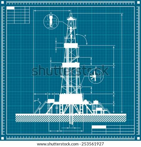 Blueprint of Oil rig silhouette. Detailed vector illustration. - stock vector