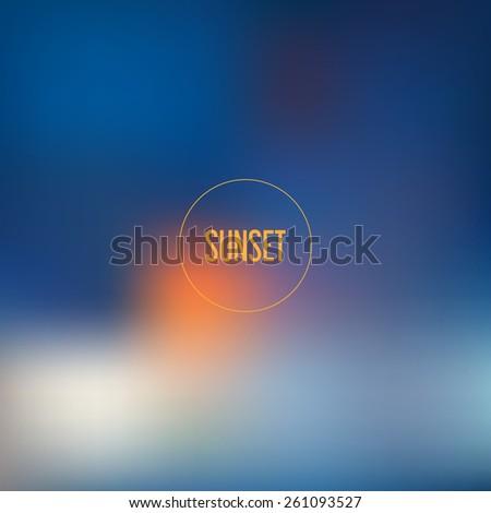 Blurred backgrounds vector. Blurred Sunset, sunrise wallpaper - stock vector