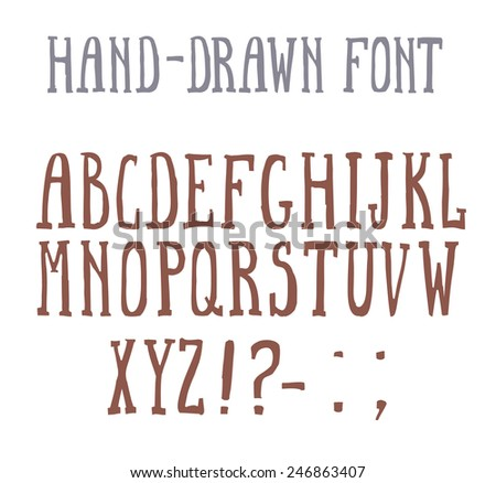 Bold hand-drawn font in the western style. - stock vector