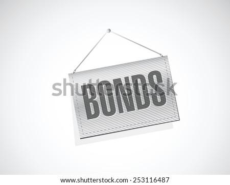 bonds hanging banner illustration design over a white background - stock vector