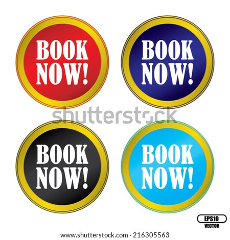 Book Now Colorful Round Button With Gold Border Set. Vector illustration. - stock vector