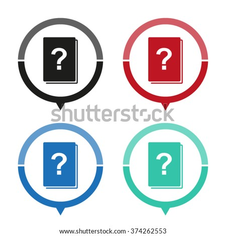 Book with question mark - vector icon; map pointer;  message bubble - stock vector