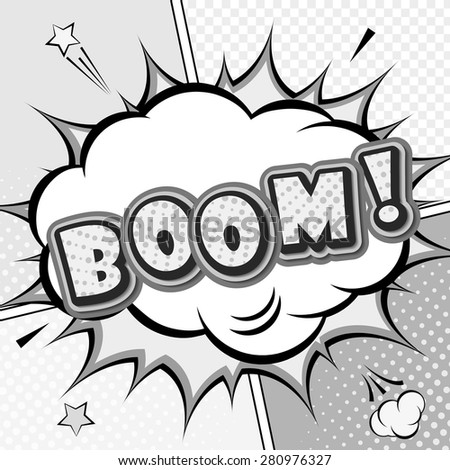 Boom. A high detail vector mock-up of a typical comic book page with speech bubble, explosion and background of dots. Black and white vector illustration in Pop-Art Style - stock vector