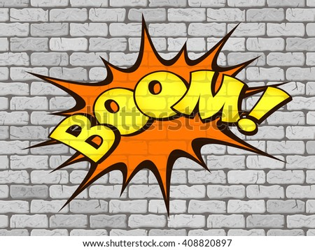 Boom word written on the wall of white brick. Retro comics. Vector illustration - stock vector