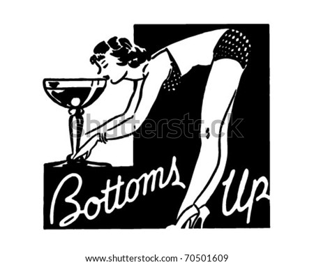 Bottoms Up - Retro Ad Art Banner - stock vector
