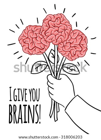 Brain postcard with inscription - I give you brains! Design vector template.  Print concept. - stock vector