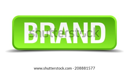 Brand green 3d realistic square isolated button - stock vector