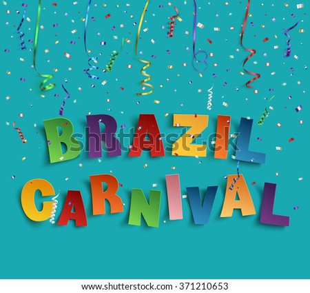 Brazil carnival background with confetti and colorful ribbons on blue background. Vector illustrations. - stock vector