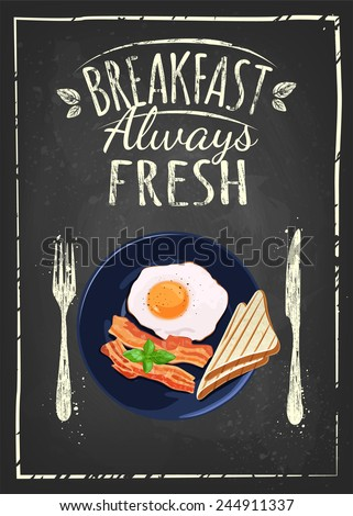 Breakfast Poster. Fried egg and bacon on blue plate. Vector illustration. Breakfast always fresh - stock vector
