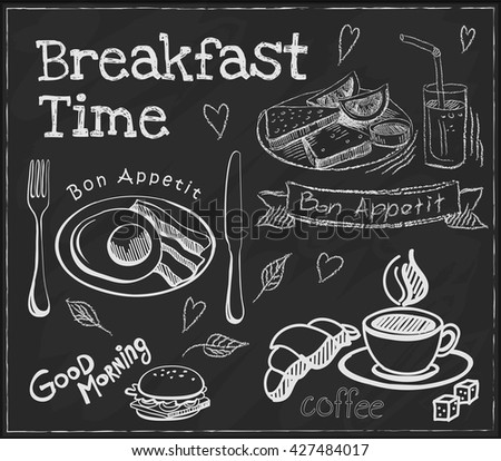 Breakfast time. Set on the chalkboard. Sketches for design in retro style - stock vector