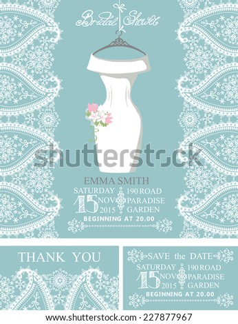 Bridal shower invitation set.Winter design.Bridal dress and accessories with paisley lace,swirling border.Dress hanging on hanger.Wedding invitation,save date card, thank you card.Vector - stock vector