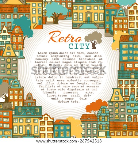 Bright city background. Hand-drawn houses. There is place for text in the center. - stock vector