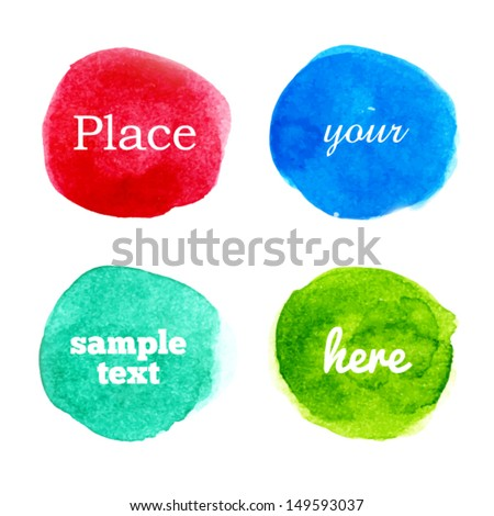 Bright colorful vector watercolor circles for your design, set of four watercolor blot elements - stock vector