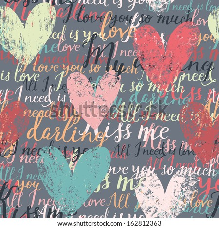 Bright concept seamless pattern made of hearts and romantic handwritten words in vector. Seamless pattern can be used for wallpapers, pattern fills, web page backgrounds, surface textures. - stock vector