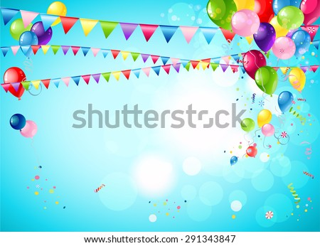 Bright festive background with balloons, flags and confetti for advertising, leaflet, cards, invitation and so on. - stock vector