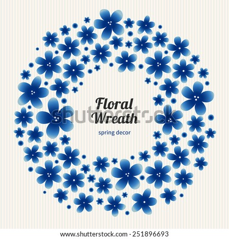 Bright floral wreath on light background. Spring garland with simple flowers. Blue vintage illustration. Decorative element for design, place for text. Lace pattern for invitations, greeting cards. - stock vector