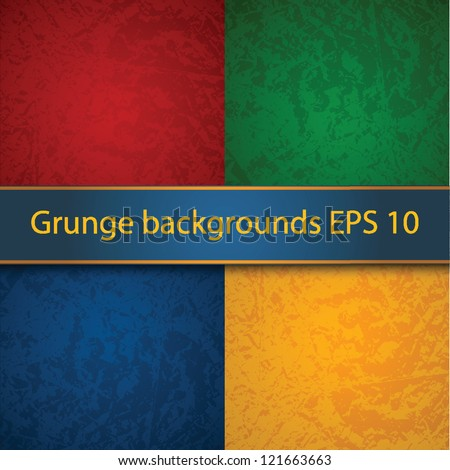 Bright grunge backgrounds. EPS 10 - stock vector