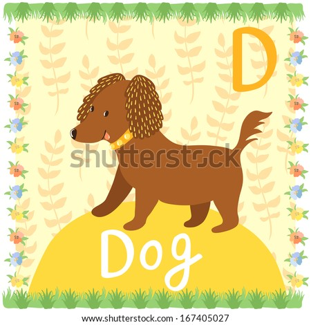 Bright illustration of funny dog on the background with floral elements.Vector card of animal alphabet. - stock vector