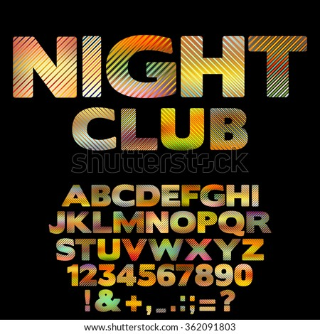 Bright Nightclub retro font with numbers and punctuation signs. Glowing colorful vector alphabet with striped letters - stock vector