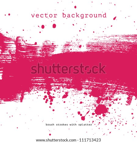 Bright pink vector brush stroke hand painted background with paint splatter - stock vector