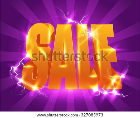 Bright sale poster with high voltage - stock vector