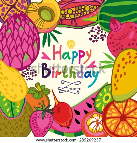 Bright summer birthday card of fruits and place for a text. - stock vector