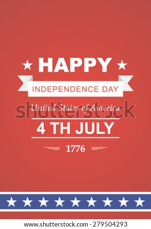 Bright vector to the Independence Day. July 4th Celebration in America. United States of America. Symbol feast of stars, blue and red background. Beautiful illustrations with typography poster - stock vector