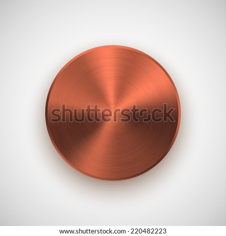 Bronze abstract technology circle badge, blank button template with metal texture (chrome, silver, steel), realistic shadow and light background for user interfaces, UI, applications and apps. Vector. - stock vector