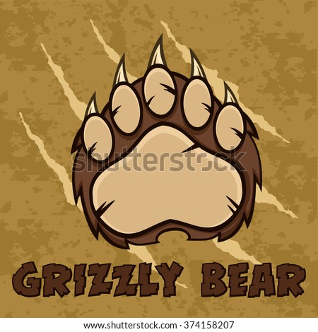 Brown Bear Paw With Claws. Vector Illustration With Scratches Grunge Background And Text - stock vector