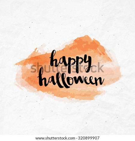 Brush lettering Happy Halloween calligraphy script on watercolor crumpled paper - stock vector