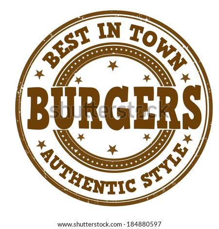 Burgers grunge rubber stamp on white, vector illustration - stock vector