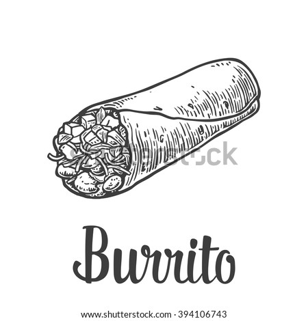 Burrito - mexican traditional food. Vector vintage engraved illustration for menu, poster, web. Isolated on white background. - stock vector
