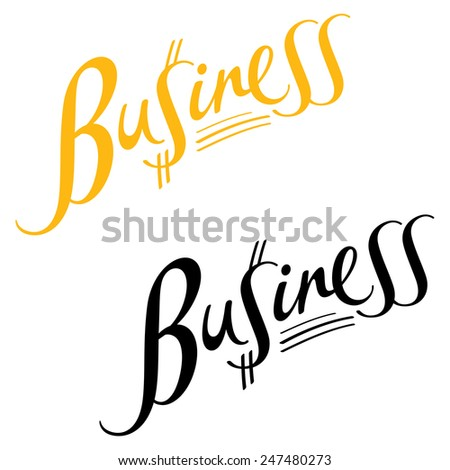 Business - abstract vector word inscription with dollar symbol - stock vector