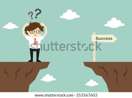 Business concept, businessman is confusing about how to across to another cliff. Vector illustration. - stock vector