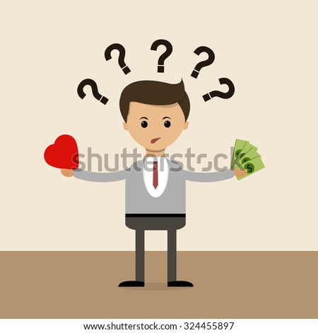 Business concept in flat design. The question of choice between love and money, family and career. Vector illustration - stock vector