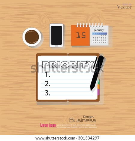 Business concept.Office desk top view with  priority word. Flat design style , office equipment, working tools and other business elements on wood background.vector illustration. - stock vector