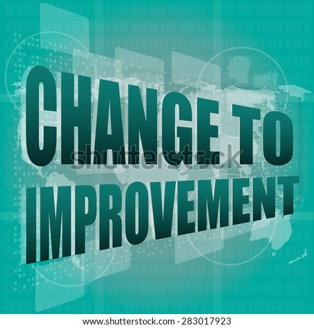 business concept: words change to improvement on digital touch screen, vector - stock vector