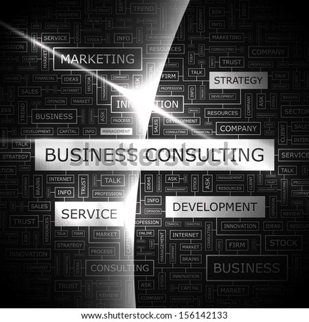 BUSINESS CONSULTING. Word cloud concept illustration. Graphic tag collection. Wordcloud collage with related tags and terms.  - stock vector