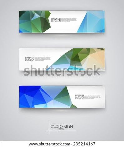 Business design templates. Set of Banners with Multicolored Polygonal Mosaic Backgrounds. Geometric Triangular Abstract Modern Vector Illustration. - stock vector