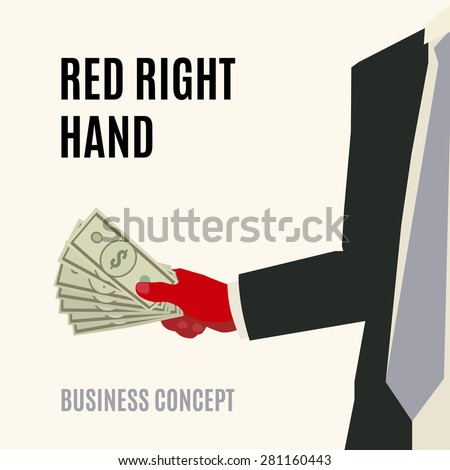 business illustration vector concept with red right hand holding dollars - stock vector