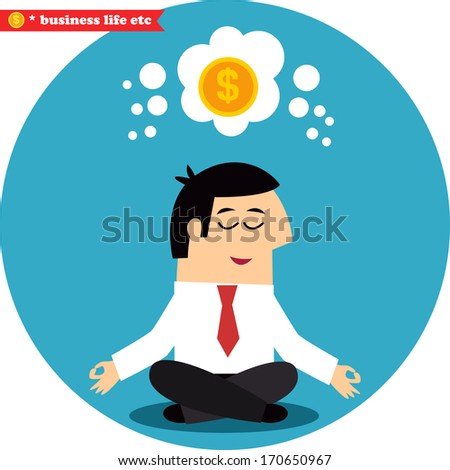 Business life. Manager meditating on money and success in the lotus position vector illustration - stock vector