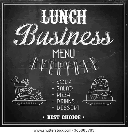 Business Lunch Menu on a Chalkboard. Vector Illustration. - stock vector