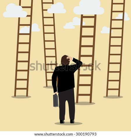 Business Man Choose the Ladder to Success. Business Concept - stock vector